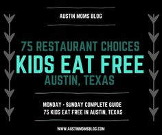 Austin Moms Blog | 75 Kids Eat Free Restaurant Choices in Austin, Texas