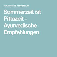 Sommerzeit ist Pittazeit - Ayurvedische Empfehlungen