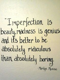 Another Marilyn Monroe quote
