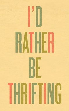 i'd rather be thrifting print by ashleyg