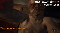 Resident Evil 7 | why? wont! he! die?! !| Episode 7 Resident Evil, Videos, Youtube, Fictional Characters, Youtubers, Video Clip