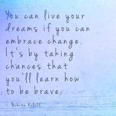 Taking Chances Quotes : Dream Big Amazing Quotes, Great Quotes, Quotes To Live By, Me Quotes, Motivational Quotes, Inspirational Quotes, Courage Quotes, Chance Quotes, Happy Thoughts