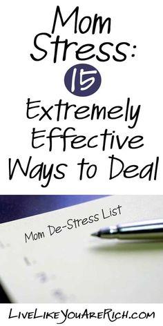 Mom Stress: 15 Extremely Effective Ways to Deal.   De-Stress   Wellness   Moms Life   Motherhood   Health   Meditation