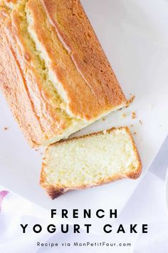 French Yogurt Cake Recipe (Easy and Delicious) - Mon Petit Four Cake Recipe Using Yogurt, Yogurt Pound Cake Recipe, Vanilla Yogurt Cake, Vanilla Loaf Cake, French Yogurt Cake, Yogurt Bread, French Vanilla Cake, Pound Cake Recipes, Easy Cake Recipes