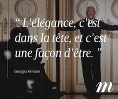 Le créateur italien Giorgio Armani fête ses 83 ans  #citation . Giorgio Armani, Emporio Armani, Mantra, Mindfulness, Motivation, Frases, Power Of Words, Life Lesson Quotes, Good Photos