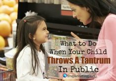 What to Do When Your Child Throws A Tantrum In Public
