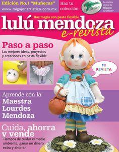 """Pasta Flexible Lulu Mendoza: Revista digital No. 1 """"Muñecas"""""""