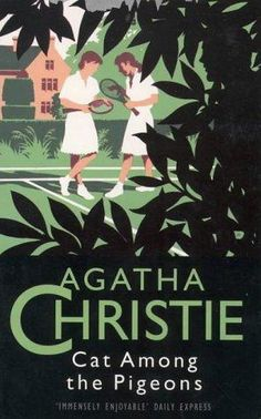Cat Among the Pigeons (Hercule Poirot, #33) by Agatha Christie