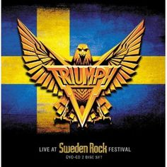 Triumph [Live at Sweden Rock Festival]. 2012.