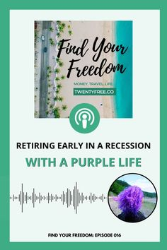 FYF Retiring Early in a Recession with A Purple Life Saving For Retirement, Early Retirement, Retirement Planning, Money Saving Tips, Money Tips, Investing In Stocks, Frugal Living Tips, Budgeting Tips, You Gave Up