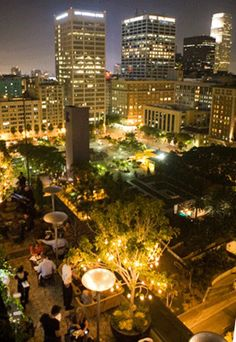 Perch, Downtown LA. Overlooks Pershing Square, great happy hour and cocktails.(think HH - champagne and oysters on Wednesdays) Great for brunch also with Live Jazz!