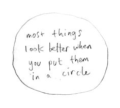 Creative Letter, Circle, Junk, Text, and Funny image ideas & inspiration on Designspiration The Words, Words Quotes, Me Quotes, Sayings, Circle Quotes, Handwritten Text, Word Up, Banksy, Inspire Me