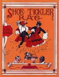 Shoe Tickler Rag, cover of the music sheet for a song from 1911 by Wilbur Campbell.
