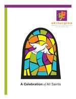 A CELEBRATION OF ALL SAINTS: A Liturgy for the Feast of All Saints by Gordon Graham is a service to use on All Saints' Day or All Saints' Sunday during the Liturgy of the Word.