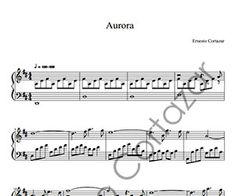 Aurora - Piano Sheet Music now available on ErnestoCortazar.net Online Music Stores, Transcription, Piano Sheet Music, Aurora, Math Equations, Words, Musica, Northern Lights, Piano Music