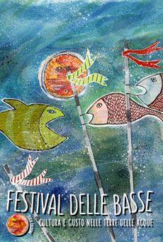 Festival delle Basse  - Cultura e gusto nelle terre delle acque. Tutti i tuoi eventi su ViaVaiNet, il portale degli eventi più consultato per il tempo libero nella provincia di Rovigo e nella Bassa Padovana