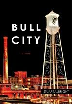 Bull City - Stuart Albright. Might read this since Mr. Albright taught at my high school.