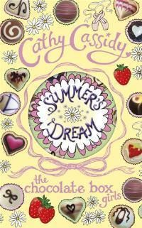Summer's Dream (The Chocolate Box Girls, #3)  by Cathy Cassidy