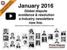 January 2017: Global dispute avoidance & resolution monthly 'e-Industry newsletter' now live! View now and please share: http://www.primedispute.com/january-2017.html #PrimeDispute #Arbitration #Mediation #ENE #Adjudication #DBs #disputes #disputeboards #expertwitness #emergencyarbitration #independentexpert #OnlineDisputeResolution #ADR #EarlyNeutralEvaluation #DRM #IndustryTips #GlobalMembership #Judiciary #2017 #HappyNewYear