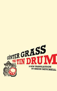 1959 - The Tin Drum by Gunther Grass - Grass was the first German novelist to tackle the subject of the Nazi era and what it means to be tainted by history.