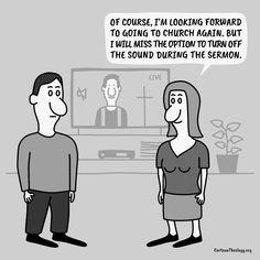 I Will Miss The Option To Turn Off The Sound – Cartoon Theology Christian Cartoons, Christian Humor, Church Humor, Turn Off, Memes, Jokes, Meme