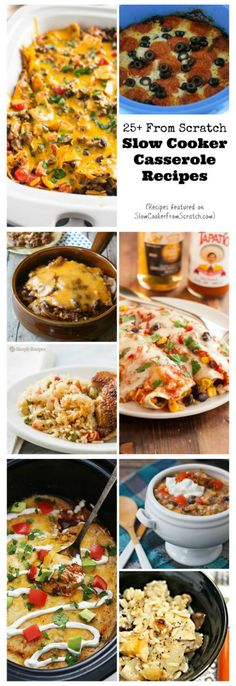 For busy moms and dads everywhere, here are 25+ From Scratch Slow Cooker Casserole Recipes with no canned soup or highly processed ingredients. [found on SlowCookerFromScratch.com]