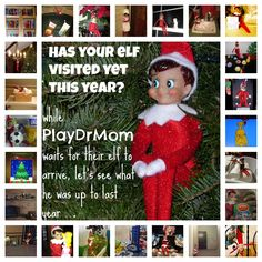 A Collection of Our Elf's Adventures in 2011 - Play Dr Mom