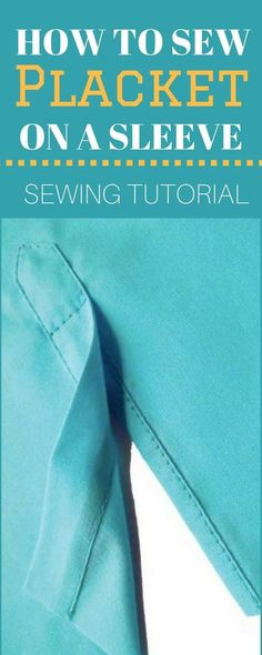 Sewing Techniques Couture How To Sew Placket On A Sleeve Easy Sewing Projects, Sewing Projects For Beginners, Sewing Hacks, Sewing Tutorials, Sewing Crafts, Sewing Tips, Tutorial Sewing, Sewing Ideas, Love Sewing