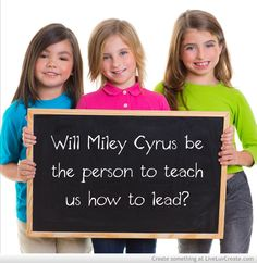 A Lesson in Leadership for the Church from Miley Cyrus
