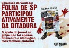 """""""Folha"""", outro dos imundos órgãos de imprensa que apoiaram inteiramente a ditadura, inclusive materialmente, como nos casos de carros de reportagem cedidos para uso dos órgãos de repressão da ditadura assassina."""