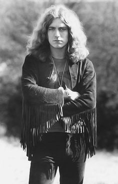 Robert  Plant...So sexual. Kinda looks like bill if he had hair.