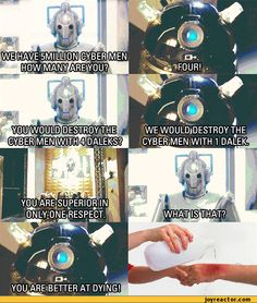 Daleks screaming at Cybermen is probably my favorite scene in all of Doctor Who.
