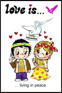 love is.....living in peace ♥♥