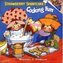 Strawberry Shortcake's Cooking Fun. Totally still have this ..