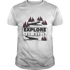 Cool Explore The World Shirts & Tees