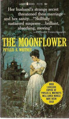 GOTHIC  PHYLLIS WHITNEY THE MOONFLOWER