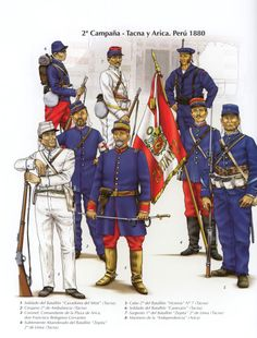 War of the Pacific, Troop types from Campaign Tacna & Arica, 1880 Military Diorama, Military Art, Military History, War Of The Pacific, Crimean War, American War, World War One, South America, 19th Century