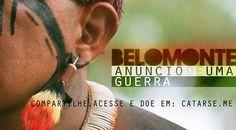Belo Monte, Anúncio de uma Guerra (CATARSE) by CINEDELIA. Mais do que um filme, queremos que esse documentário seja um ato político da sociedade, uma luta pelo acesso à informação e pelo direito de participar das decisões do país.
