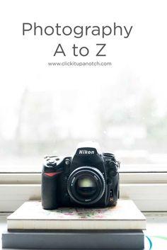Photography A to Z   Click it Up a Notch