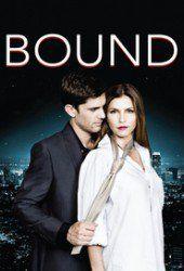 Bound (2015)  Drama | Thriller (HD) Cinema RLSD