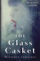 The Glass Casket by McCormick Templeman - After the brutal murder of her cousin, everything changes for sixteen-year-old Rowan, who must not only seek the evil forces responsible before they destroy her family and village, but also set aside her studies when she becomes betrothed to her best friend, Tom.