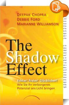 The Shadow Effect    ::  Drei Perspektiven! Ein radikal neuer Weg!  Die ressourcenorientierte Schattenarbeit ist ein Weg der tiefgreifenden Lebensveränderung, welche die dunkle Seite als etwas ganz Menschliches ansieht; als eine spirituelle Kernfrage, auf die wir eine Antwort finden müssen, wenn wir frei, glücklich und selbstbestimmt leben wollen. Wenn wir unsere Geheimnisse, Süchte und verdrängten Impulse aus ihrem Schattendasein befreien und sie ihr lichtvolles Potenzial wieder ins S...