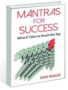 Mantras for Success Author: Shiv Malik