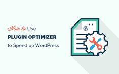 Using Plugin Optimizer to speed up WordPress