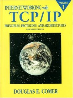 Internetworking with TCP/IP Vol.1: Principles, Protocols,... https://www.amazon.com/dp/0130183806/ref=cm_sw_r_pi_dp_x_6ivAybYGPWDYP