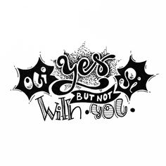 Yes!!! #handlettering #funnyquotes
