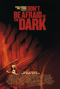 Don't Be Afraid of the Dark Poster                                                                                                                                                                                 More