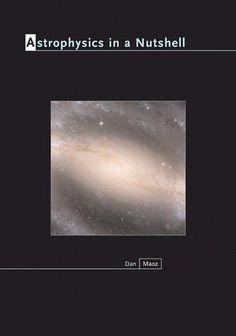 Astrophysics in a Nutshell (ISE) by Dan Maoz AU$63.00 #Astrophysics #Nutshell #ISE #Maoz
