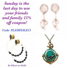 This Sunday is the last day to use your friends and family coupon for 15% off your entire purchase!! Use code: FLASHSALE15 at checkout - Good through 4/2/17