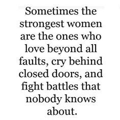 Strong Women Strong Women Quotes Strength, Strong Quotes, Quotes About Strength, Faith Quotes, True Quotes, True Sayings, Qoutes, Great Friends Quotes, Strong Women Quotes Independent